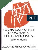 La Organizacion Economica Del Estado Inca John Murra