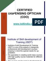 Certified Dispensing Optician (CDO) by BSS