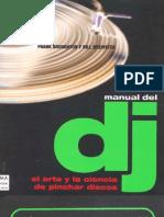 Manual del Dj. (El arte y la ciencia de pinchar discos)