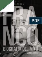 Cazorla Sanchez Antonio. Franco. Biografía Del Mito.(1)