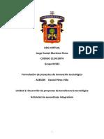 Martinez_Perez_Jorge_Daniel_Unidad 3 Actividad Integradora Rev00_Formulación de Proyectos de Innovación Tecnológica.docx