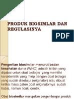 Bahan Kulian Produk Biosimilar Dan Regulasinya