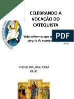 Celebrando a Vocação do Catequista