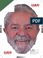 Máscara do Lula 2018.