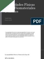 Propiedades Físicas de Los Biomateriales Dentales