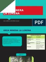 Area Minera LA LORENA