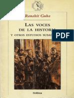 Guha, Ranahit. - Las Voces de La Historia y Otros Estudios Subalternos [2002]