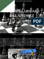 Armando Nerio Hanoi Guedez Rodríguez - La Popularidad Del Ajedrez