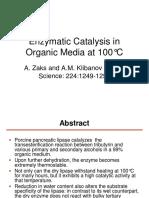 Enzyme Catalyses in Organic Media at 100C EL 2015