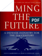 Arming the Future. A Defense Industry for the 21st Century (Council on Foreign Relations Press 1999)