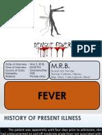Dengue Fever, An Updated Approach for Management