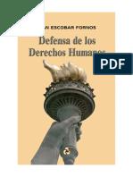 Iván Escobar Fornos. Defensa de Los Derechos Humanos.
