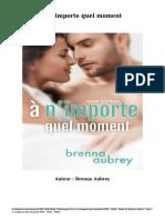 Télécharger Livre Gratuit À n'Importe Quel Moment (PDF - EPub - Mobi) Auteur Brenna Aubrey