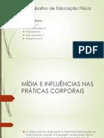 Mídia e Influências Nas Práticas Corporais