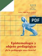 Hoyos Medina, Carlos Angel. Epistemología y Objeto Pedagógico. ¿Es la Pedagogía una Ciencia..pdf
