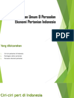 2. Keadaan Umum & Persoalan Ekonomi Pertanian Indonesia
