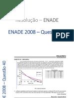 Questão 40 do ENADE 2008.pptx