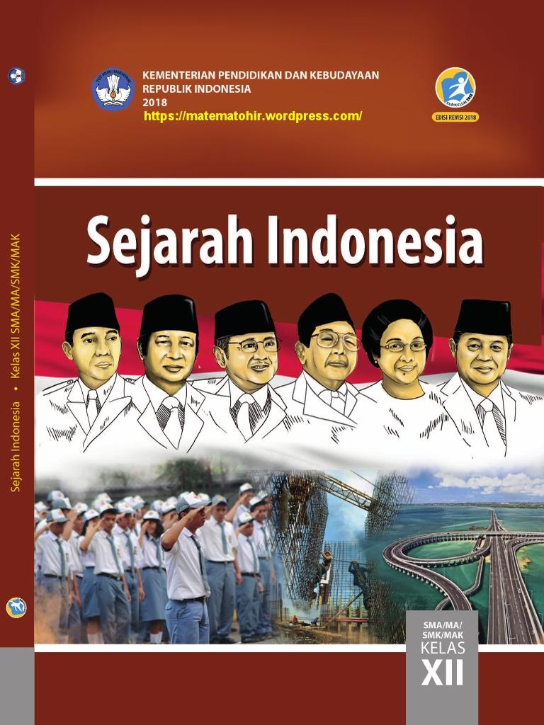 Bs sejarah indonesia sma kelas 12 edisi revisi 2018 matematohir bs sejarah indonesia sma kelas 12 edisi revisi 2018 matematohirwordpresspdf malvernweather Images