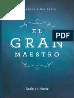 Nacir Rodrigo - El Gran Maestro