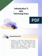 Infrastruktur TI Dan Teknologi Baru
