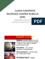 Sosialisasi Kampanye Imunisasi Campak Rubella (Mr)
