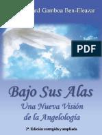 Bajo Sus Alas - Una-Nueva-Vision-de-La-Angelologia - Rab. Richard Gamboa -.pdf