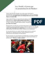 Hallan Muerto a Yendri, El Joven Que Interrumpió La Juramentación de Maduro en 2013