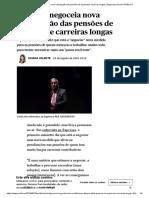 Governo negoceia nova valorização das pensões de quem teve carreiras longas _ Segurança Social _ PÚBLICO.pdf