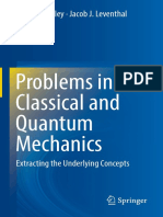Kelley, J. Daniel_ Leventhal, Jacob Joseph-Problems in Classical and Quantum Mechanics_ Extracting the Underlying Concepts-Springer (2017).pdf