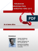 Dr. Sutoto - Perubahan Paradigma Akred Baru Utk Dir RS