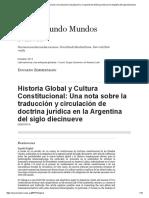 Historia Global y Cultura Constitucional_ Una Nota Sobre La Traducción y Circulación de Doctrina Jurídica en La Argentina Del Siglo Diecinueve