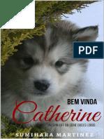 Bem Vinda Catherine