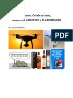 Drones, Celebraciones,  Orgasmos Colectivos y la Constitución