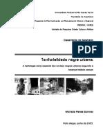 Territorialidade Negra Urbana a Morfologia Sócio-espacial Dos Núcleos Negros Urbanos Segundo a Herança Histórica Comum