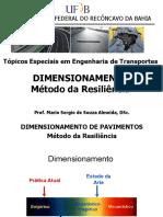 Aula 07 - Dimensionamento de Pavimentos Flexiveis e Semi-rigidos - DNIT e TECNAPAV