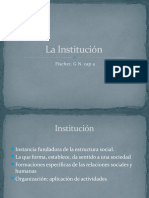 La Institución Según Fischer y Sclemenson