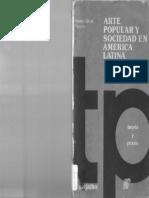 Arte Popular y Sociedad en América Latina (García Canclini)