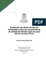 Evaluación Del Efecto Del Tipo de Fermentador Sobre Las Características de Calidad Del Almidón Agrio de Yuca