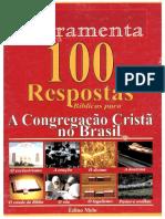 100 Respostas Bíblicas para A CONGREGAÇÃO CRISTÃ NO BRASIL - Édino Melo - FERRAMENTA.pdf