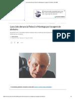 Lava Jato Denuncia Palocci e Mantega Por Lavagem de Dinheiro _ EXAME