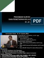 Pedoman Survei, Penetapan Kelulusan, Dan Metode Telusur