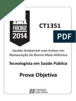 Slidex.tips Ct1351 Prova Objetiva Tecnologista Em Saude Publica Gestao Ambiental Com Enfase Em Restauraao Do Bioma Mata Atlantica
