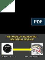 Methods of increasing industrial morale