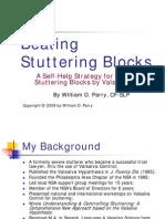 Beating Stuttering Blocks
