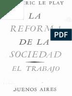 La reforma de la sociedad. El trabajo - Frederic Le Play