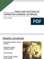 Desafios Para Uma História Da Narrativa Criminal No