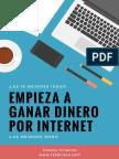 Empieza a Ganar Dinero en Internet