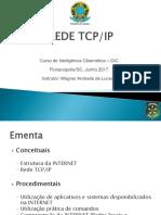 Apresentação REDE TCP IP - Florianopolis