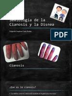 Semiología de La Cianosis y La Disnea