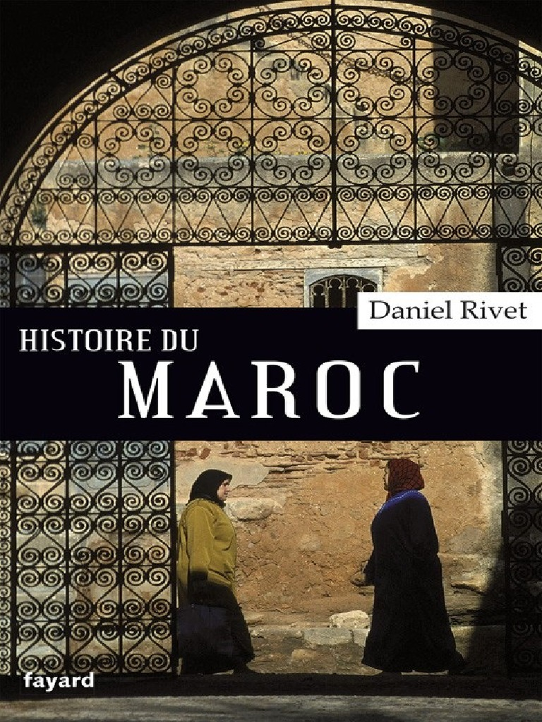 L Histoire Du Maroc Maghreb Maroc